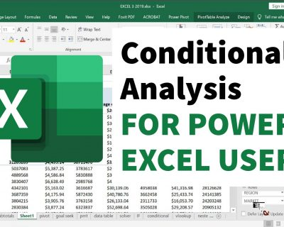 Conditional Analysis for Power Excel Users